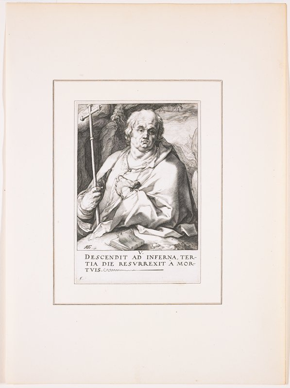 """heavy-set man with hair over his ears, balding on top; man holds a crozier in PR hand, with PL hand on chest; book in front of man; text at bottom: """"V. / DESCENDIT AD INFERNA, TER- / TIA DIE RESURREXIT A MOR- / TVIS."""""""