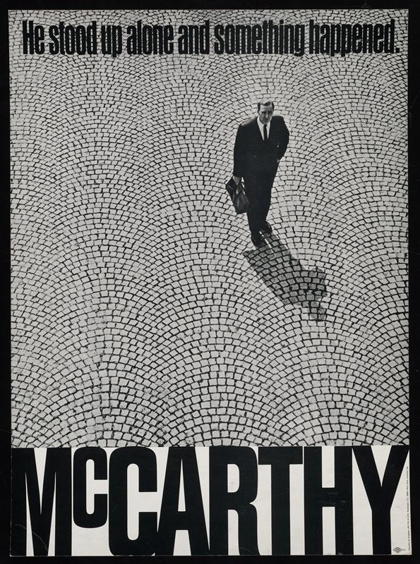 """Eugene McCarthy standing on bricks and looking up; """"He stood up alone and something happened"""" at top and """"McCarthy"""" at bottom"""